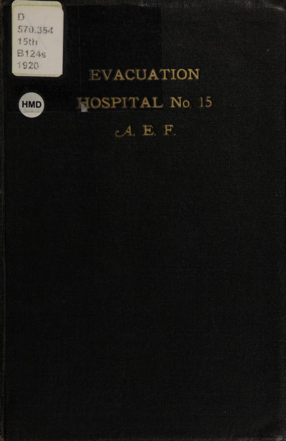 Walter J Bachman - Souvenir roster and history of Evacuation Hospital no. 15 : with the story of Verdun and the Argonne drive
