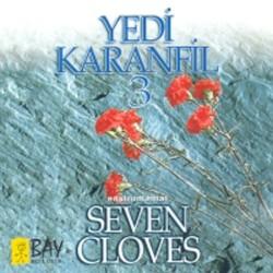 Yedi Karanfil (Seven Cloves) - Eklemedir Koca Kavak
